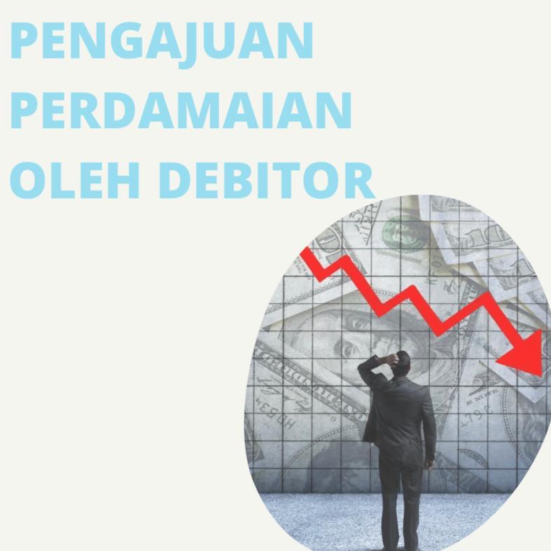 Pengajuan Perdamaian oleh Debitor